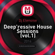 Dj Elenoise - Deep\'ressive House Sessions (vol.1)