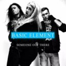 Basic Element feat. Taz - Someone Out There (Extended Version)
