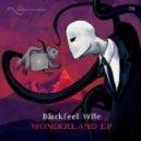 Blackfeel Wite - Wonderland (Prod. by Going Deeper)