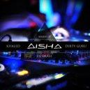 Khaled vs Dirty Guru - Aisha (Dj Smale mash up)