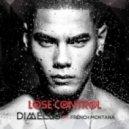 Dimello - Lose Control (feat. French Montana)
