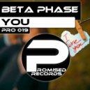 Beta Phase - You (Original Mix)