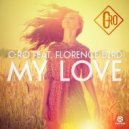 C-Ro feat. Florence Bird  - My Love (Original mix)