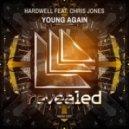 Hardwell - Young Again (feat. Chris Jones) ([Radio Edit])