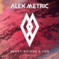 Alex Metric feat. Stefan Storm - Heart Weighs A Ton (Etherwood Remix)