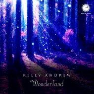 Kelly Andrew - Wonderland (Original Trance Mix)