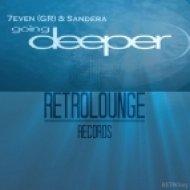 7even (GR), Sandera - Going Deeper (Christos Fourkis Remix)