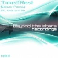 Time2Rest - Nature Poesia (Emotional Mix) (Original mix)