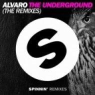 Alvaro - The Underground (Moska Remix)