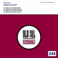 Plu-Ton - Stalker Zone (Original Mix)