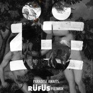 ZHU  - Paradise Awaits (RÜFÜS Remix)