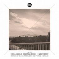 Kirill Bukka, Sebastian Barsch - Sweet Moment (Dia-Plattenpussys Remix)