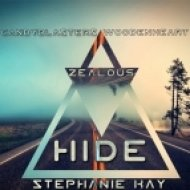 Zealous, CandyBlasters, Woodenheart Feat Stephanie Kay - Hide (Original Mix)