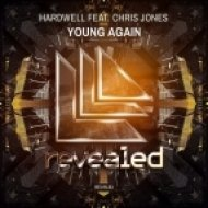 Hardwell feat. Chris Jones - Young Again (Extended Mix)
