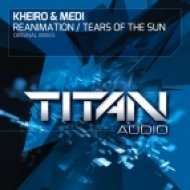 Kheiro & Medi - Tears Of The Sun (Original Mix)