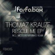 Thomaz Krauze - Rescue Me (Nicolau Marinho Remix)