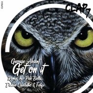 George Absent - Get On It (Original Mix)