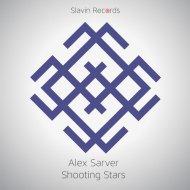 Alex Sarver - Shooting Stars (Original Mix)