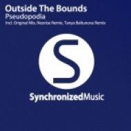 Outside The Bounds - Pseudopodia (Tanya Baltunova Remix)