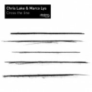 Chris Lake & Marco Lys - The World Around Us (Extended Mix)