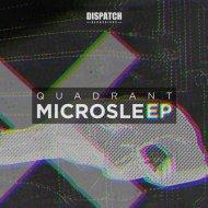 Quadrant - Microsleep (Original mix)