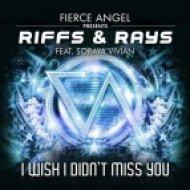 Riffs & Rays, Soraya Vivian - I Wish I Didnt Miss You (Riffs & Rays Club Mix) (Riffs & Rays Club Mix)