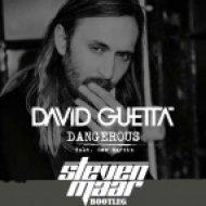 David Guetta feat. Sam Martin - Dangerous (Steven Maar Bootleg)