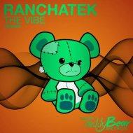 RanchaTek - The Vibe (Original mix)