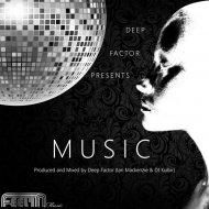 Deep Factor - Music (Future Funk Mix)