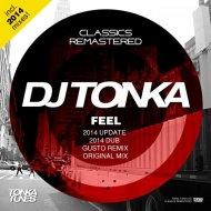 DJ Tonka - Feel (2014 Dub)