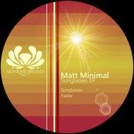 Matt Minimal - Faster (Original mix)