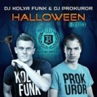 DJ Kolya Funk & DJ Prokuror  - Halloween 2014 (Original Mix)
