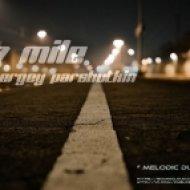 Sergey Parshutkin - 7 Mile (Original mix)