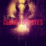 S.E.D. - Close Your Eyes (Original mix)