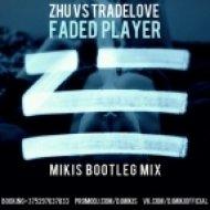 Zhu vs Tradelove - Faded Player (Mikis Bootleg Mix)