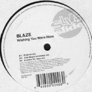 Blaze - Wishing You Were Here (Joey Negro Extended Mix)