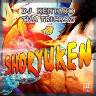 Tha Trickaz & Dj Kentaro  - Shoryuken (Original mix)