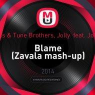 Calvin Harris & Tune Brothers, Jolly  feat. John Newman - Blame (Zavala mash-up)