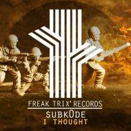 Subk0de - I Thought (Original Mix)