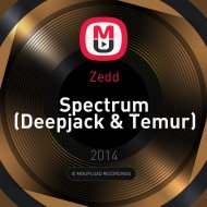 Zedd - Spectrum (Deepjack & Temur Remix) (Deepjack & Temur)