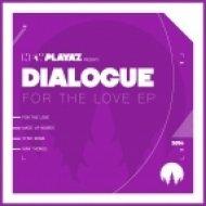 Dialogue - Made Up Words (Original mix)