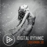 Digital Rhythmic - Loverman_38 (Live Studio Compilation)