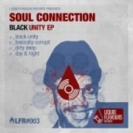 Soul Connection - Black Unity (Original Mix)