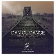Dan Guidance - Onwards (Original Mix)