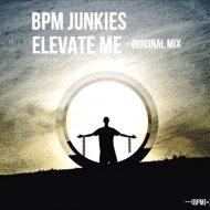 BPM Junkies - Elevate Me (Original mix)