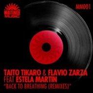 Taito Tikaro & Flavio Zarza feat. Estela Martin - Back to Breathing (DJ Kone & Marc Palacios Remix)