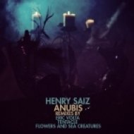 Henry Saiz - Anubis (Flowers & Sea Creatures Remix) (Flowers & Sea Creatures Remix)
