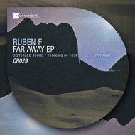 Ruben F - Far Away (Original Mix)