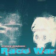 Stereo Assassin - Race War (Original mix)