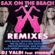 DJ Valdi Feat. Ethernity - Sax On The Beach (Groove Selectors Remix)